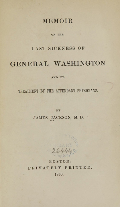 Title page of Memoir on the last sickness of General Washington...