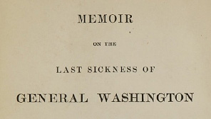 Title page of the Memoir of the Last Sickness of General Washington