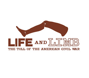 Image of a prosthetic leg with text; Life and Lime: The Toll of the American Civil War