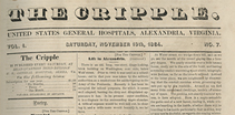 Front page of a newspaper, titled: The Cripple, with text reading:  United States General Hospitals, Alexandria, Virgina