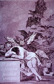 Los sueños de la Razon producen mostruos de Goya