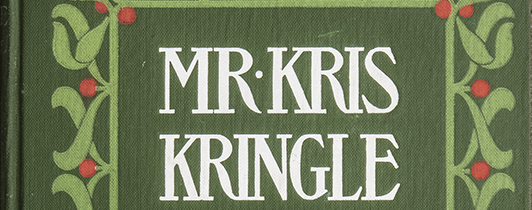 Detail from the cover of a hardback book titled Mr. Kris Kringle.
