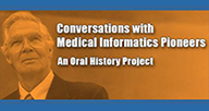 Conversations with Medical Informatics Pioneers logo.