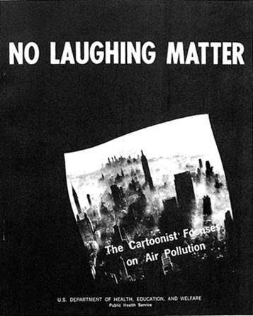 No Laughing Matter: The Cartoonist Focuses on Air Pollution, PHS, 1966